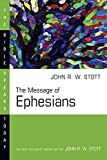 Stott, John R.W.: The Message of Ephesians