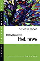 The Message of Hebrews (Bible Speaks Today)…