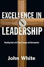 Excellence in Leadership: Reaching Goals…