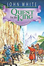 Quest for the King by John White