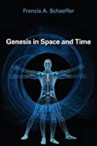 Genesis in Space and Time; The Flow of…
