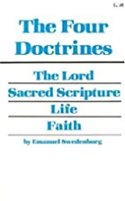 The Four Doctrines by Emanuel Swedenborg