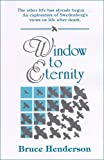 Bruce Henderson: Window to Eternity
