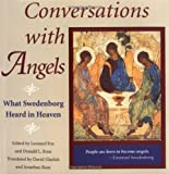 Fox, Leonard: Conversations With Angels: What Swedenborg Heard in Heaven