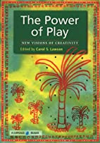 The Power of Play: New Visions of Creativity…