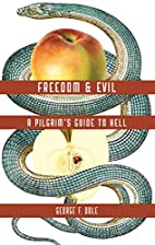 Freedom and Evil: A Pilgrim's Guide to Hell…