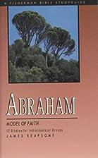 Abraham: Model of Faith (Fisherman Bible…