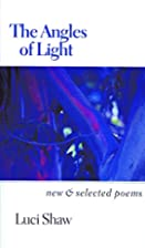The Angles of Light: New and Selected Poems…