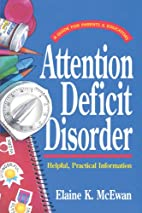 Attention Deficit Disorder by Elaine K.…