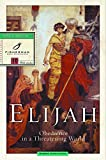 Robbie Castleman: Elijah: Obedience in a Threatening World (Fisherman Bible Studyguides)