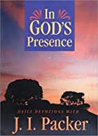 In God's Presence by J. I. Packer