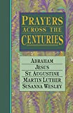 Wright, Vinita Hampton: Prayers Across the Centuries