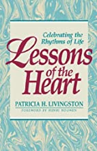 Lessons of the Heart: Celebrating the…