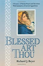 Blessed art thou : a treasury of Marian…