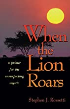 When the Lion Roars: A Primer for the…