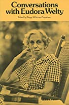 Conversations with Eudora Welty (Literary…