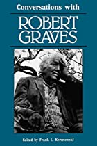 Conversations with Robert Graves by Robert…