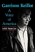 Garrison Keillor: A Voice of America…