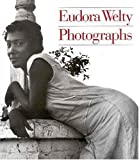 Welty, Eudora: Eudora Welty Photographs