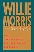 The Courting of Marcus Dupree by Willie…