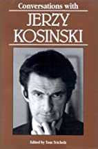 Conversations With Jerzy Kosinski (Literary…