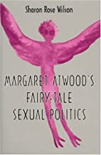 Margaret Atwood's Fairy-Tale Sexual…