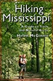 McGinnis, Helen: Hiking Mississippi: A Guide to Trails and Natural Areas