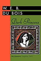 Dark Princess (Banner Books) by W. E. B. Du…