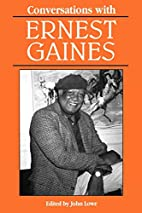 Conversations with Ernest Gaines (Literary…