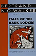 Tales of the Bark Lodges (Banner Books) by…