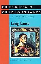 Long Lance by Buffalo Child Long Lance