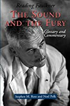 Reading Faulkner: The Sound and the Fury…