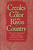 Creoles of Color in the Bayou Country by…