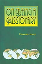 On Being a Missionary by Thomas Hale