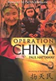 Hattaway, Paul: Operation China: Introducing All the People of China