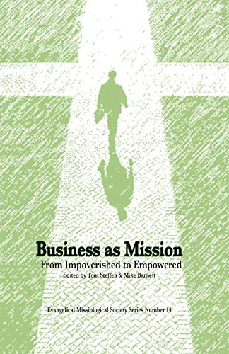 business-as-mission-from-impoverished-to-empowered-evangelical-missiological-society
