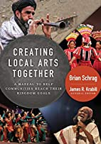 Creating Local Arts Together: A Manual to…