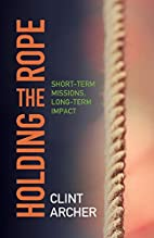 Holding the Rope*: Short Term Missions by…