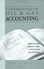Fundamentals of Oil and Gas Accounting (4th…