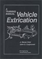 Vehicle Extrication: A Training Manual by J.…
