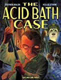 Walsh, Stephen: The Acid Bath Case