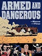 Armed and Dangerous by Mezzo