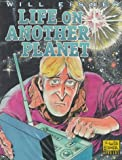 Eisner, Will: Life on Another Planet