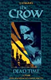 O'Barr, James: The Crow: Dead Time