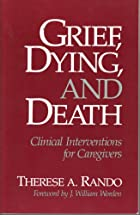 Grief, Dying, and Death: Clinical…