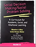Maurice J. Elias: Social Decision Making/Social Problem Solving: A Curriculum For Academic, Social And Emotional Learning: Grades 2-3 (Book and CD)