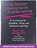 Maurice J. Elias: Social Decision Making/Social Problem Solving: A Curriculum For Academic, Social And Emotional Learning: Grades 4-5 (Book and CD)