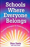 Davis, Julia: Schools Where Everyone Belongs: Practical Strategies For Reducing Bullying