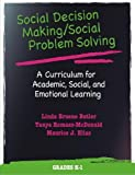 Linda Bruene Butler: Social Decision Making/Social Problem Solving: A Curriculum for Academic, Social, and Emotional Learning, Grades K-1