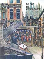 Music by Gershwin by George Gershwin